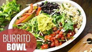 DIY Chipotle Burrito Bowl | HEALTHY LUNCH IDEAS