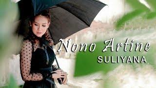 Suliyana   Nono Artine [OFFICIAL]