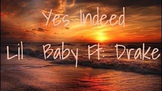 Lil Baby Ft Drake   Yes Indeed (Lyrics)