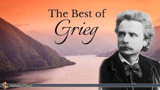 The Best of Edvard Grieg - Holberg Suite, Lyric Pieces, Mozart Piano Sonatas  (Arr. Grieg)