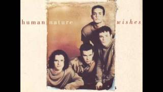 Human Nature - Wishes (Telling Everybody 1997)