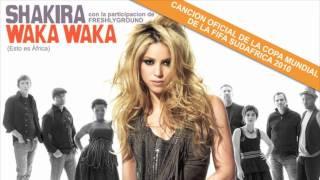 Shakira & Freshlyground - Waka Waka (Esto Es África) (Audio)