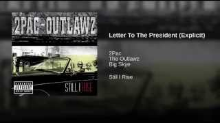 Letter To The President (Explicit)