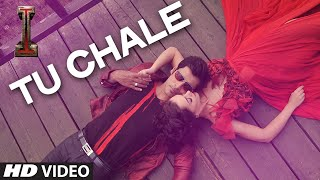 Official: 'Tu Chale' Video Song   ' '   Shankar, Chiyaan Vikram