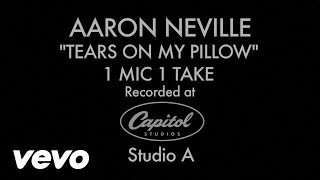 Aaron Neville - Tears On My Pillow (1 Mic 1 Take)