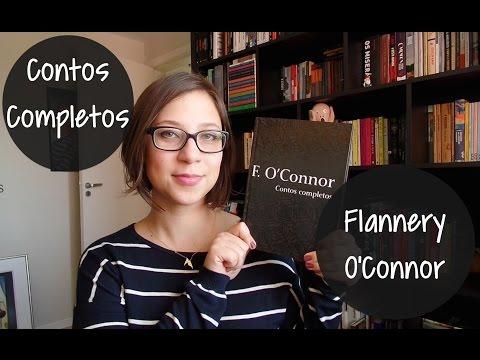Contos Completos Flannery O'Connor - Vamos ler mais contos em 2015? #02