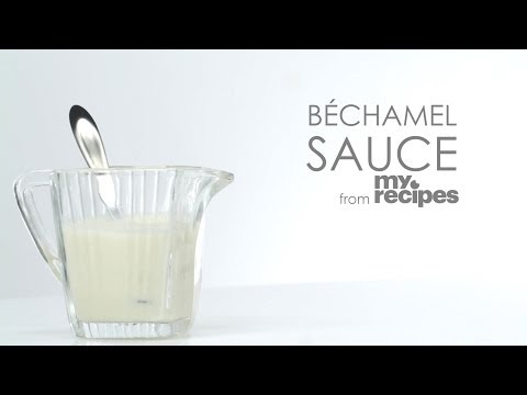How to Make Béchamel Sauce