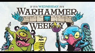 Warhammer Weekly 05082019 - Starting & Collecting New AoS Armies
