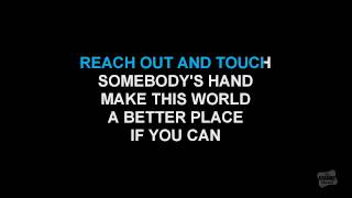 Reach Out And Touch (Somebody's Hand) in the style of Diana Ross