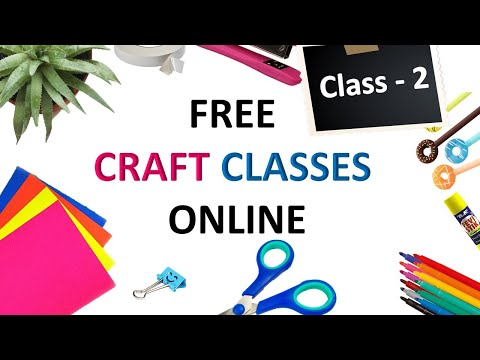 free art and craft classes online   CLASS - 2 - YouTube