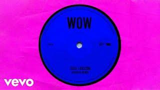 Zara Larsson - WOW (Imanbek Remix - Official Audio)