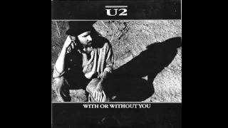 U2 With Or Without You (HQ HD Audio)