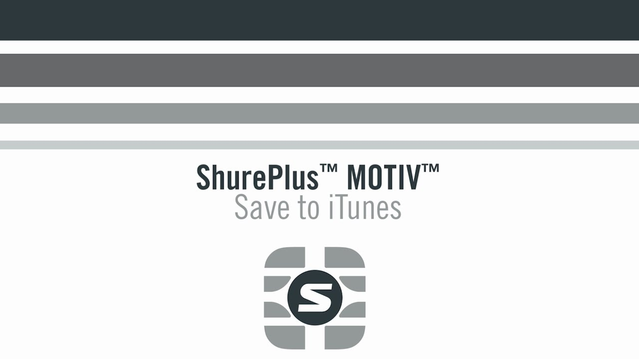 ShurePlus MOTIV App - How to Save to iTunes