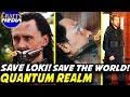 Why Tony Needs to Save Loki? Time Travel Quantum Realm Explained! Avengers: EndGame Theory