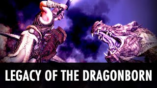Skyrim Mod: Legacy of the Dragonborn - Completionist (2/2)