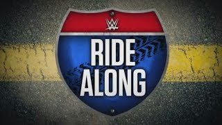 WWE Ride Along | Season 3 Episode 2