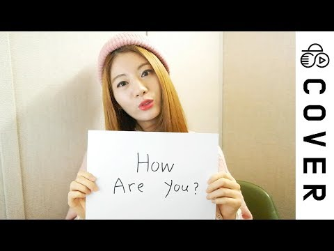 Hello / How are you (ハロ/ハワユ) ┃Cover by Raon Lee