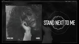 Nicole Bus   Stand Next To Me (Official Audio)