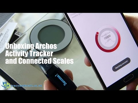 Unboxing Archos Activity Tracker and Connected Scales