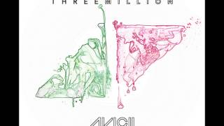 Avicii - Three Million (Your Love Is So Amazing) ft Negin [HQ]
