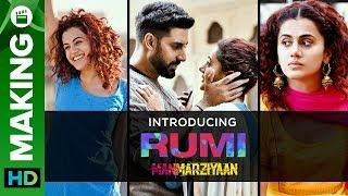 Introducing Rumi   Manmarziyaan   Taapsee Pannu