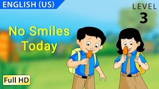 "No Smiles Today : Learn English(US) with subtitles - Story for Children ""BookBox.com"""