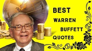 Warren Buffett  The American Businessman Quotes That Will Inspire To You Change Your Future.