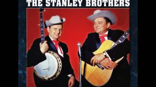 The Stanley Brothers - Keep Them Cold Icy Fingers Off Of Me