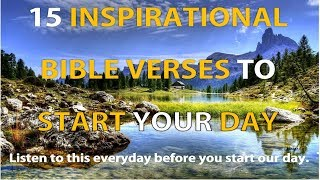 15 Inspirational Bible Verses to Start Your Day – Listen Everyday! MORNING MOTIVATION