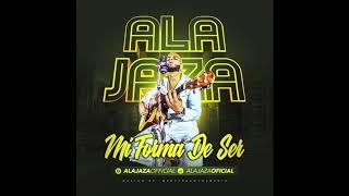 Ala Jaza - Mi Forma De Ser (EnVivo2k18)