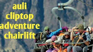Trip To Auli How To Mount  Top By Chair Lift