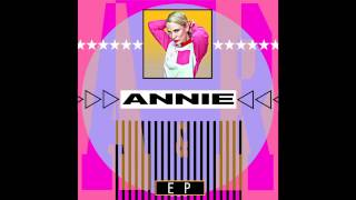 ANNIE - Invisible - From The A&R EP - Official HQ