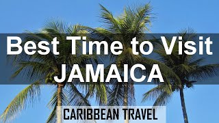 Best Time to Visit Jamaica for Weather