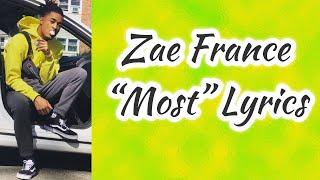 Zae France - Most (Lyrics)