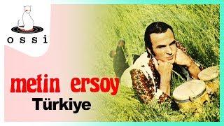 Metin Ersoy / Türkiye