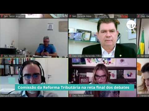 Comissão da Reforma Tributária ouve técnicos para construir texto das propostas em debate - 05/10/20