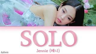 JENNIE (제니) - 'SOLO (솔로)' LYRICS [HAN ROM ENG COLOR CODED] 가사