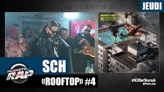 """Planète Rap   SCH """"Rooftop"""" #Jeudi"""