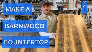 PART 1 How To Build A Solid Barnwood Counter Top / Table Top