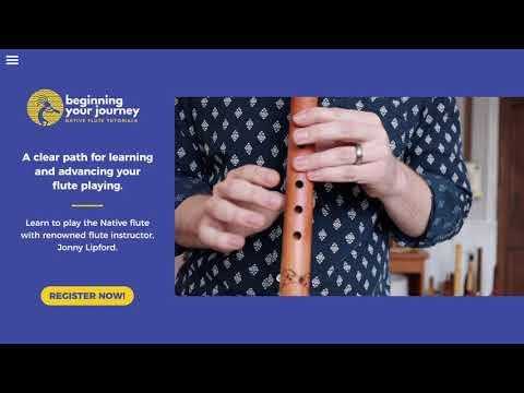 Beginning Your Journey   How To Play the Native American Flute Online Course