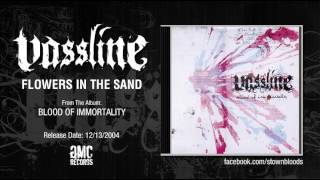 VASSLINE - Flowers In The Sand (Audio)