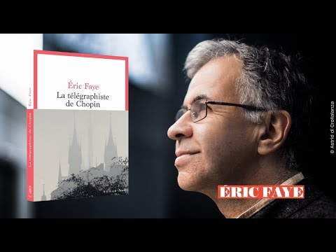 Vidéo de Eric Faye