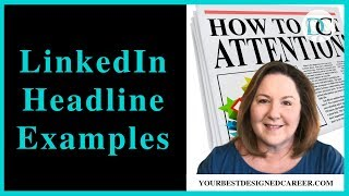 LinkedIn Headline Examples: How to Write a LinkedIn Headline