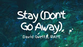David Guetta   Stay (Don't Go Away) (Lyrics) Ft. RAYE