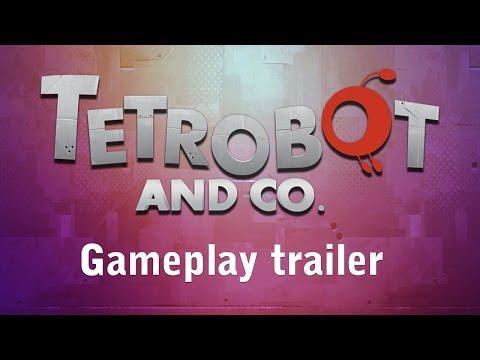 Tetrobot and Co. - Gameplay trailer thumbnail