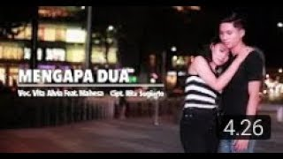 Download Video MENGAPA DUA Vita Alvia MP3 3GP MP4