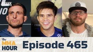 The MMA Hour: Episode 465 (w/ Henry Cejudo, Gordon Ryan, Gregor Gillespie)