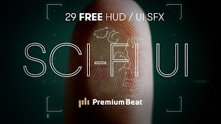 Sci-Fi UI: 29 FREE Computer and HUD SFX | PremiumBeat.com
