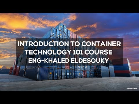 ‪08-Introduction to Container Technology 101 Course (Lecture 5 Part 4) By Khaled Eldesouky | Arabic‬‏