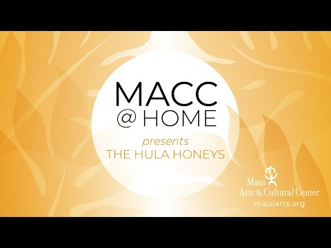 MACC@Home with The Hula Honeys